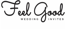 Feel Good Wedding Invitations